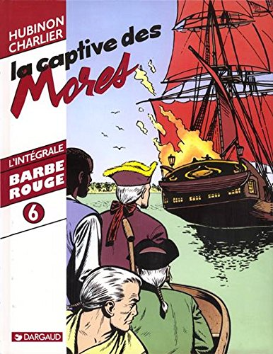 Barbe-Rouge l'intégrale, tome 6 : L...
