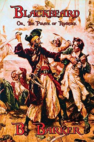 Blackbeard: Or, The Pirate of Roanoke (English Edition)