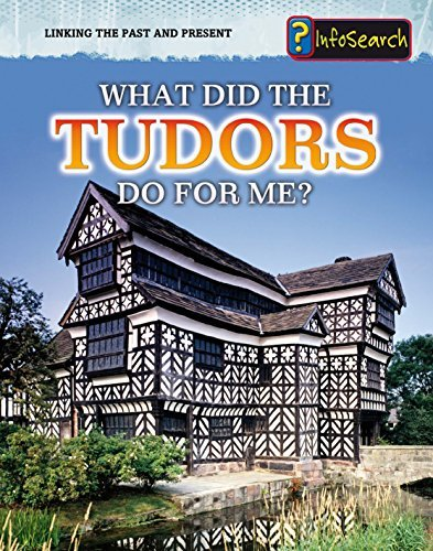 What Did the Tudors Do For Me? (Linking the Past and Present) by Jane Bingham (2011-06-02)