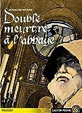 Double Meurtre a L'Abbaye