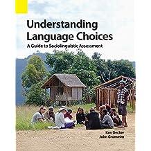 Understanding Language Choices