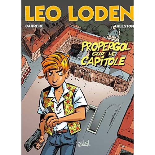 Léo Loden, tome 7. Propergol sur capitol