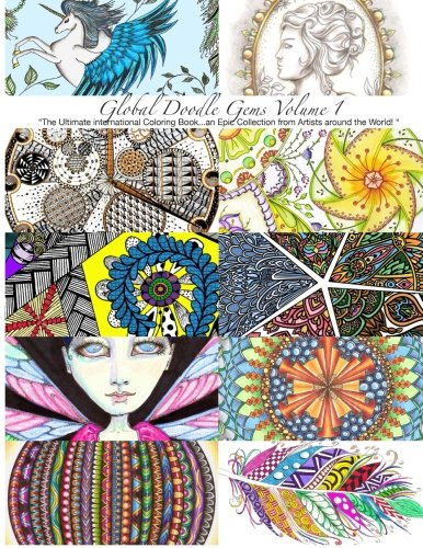 global-doodle-gems-volume-1-the-ultimate-coloring-bookan-epic-collection-from-artists-around-the-wor