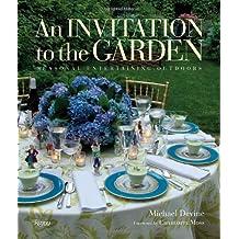 An Invitation to the Garden: Seasonal Entertaining Outdoors