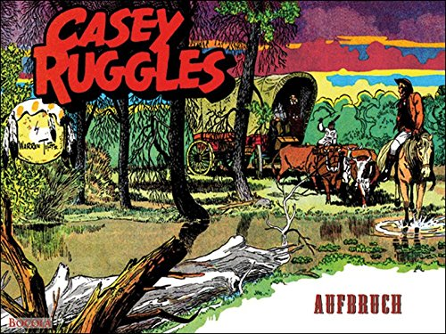 Casey Ruggles / Casey Ruggles: Aufbruch