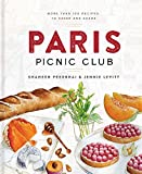#5: Paris Picnic Club: More Than 100 Recipes to Savor and Share