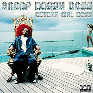 Snoop Doggy Dogg: Getcha Girl