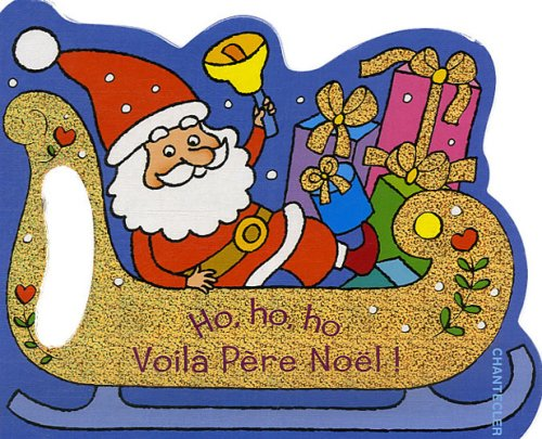 Ho, ho, ho, voilà Père Noël par ZNU