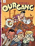 [(Our Gang: v. 4)] [By (author) Walt Kelly] published on (May, 2010)