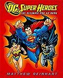 DC Super Heroes: The Ultimate Pop-Up Book (Dc Comics)