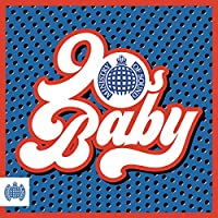 90s Baby - Ministry of Sound [Explicit]