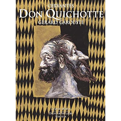 Don Quichotte de Cervantès - Illustré par Gérard Garouste - 2 volumes