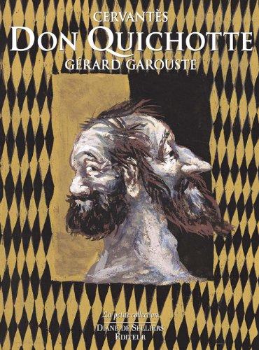 Don Quichotte de Cervantès - Illustré par Gérard Garouste - 2 volumes par Miguel de Cervantes saavedra