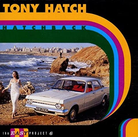 Hatchback - The Easy Project Vol. 6 by Tony Hatch