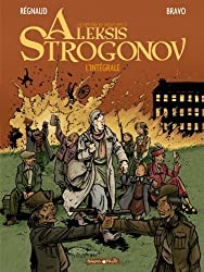 Aleksis Strogonov - Intégrale - tome 1 - Aleksis Strogonov - Intégrale T1 (vol 1+2+3)