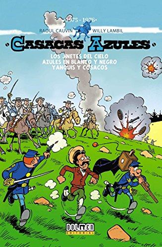 Casacas Azules 1975-1976 (Fuera Borda) por Raoul Cauvin