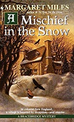 A Mischief in the Snow by Margaret Miles (2001-02-27)