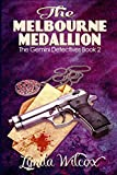 The Melbourne Medallion (Gemini Detectives #2) by Lynda Wilcox