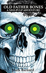 Old Father Bones (The Man With The Green Eyes # 2) (English Edition)