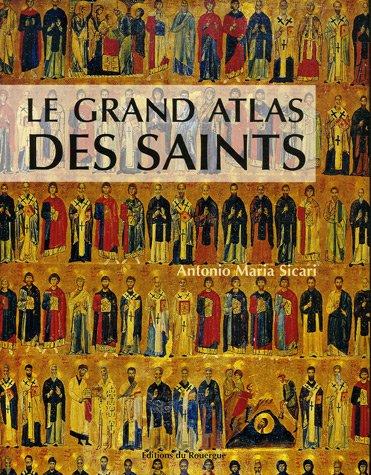 Le grand atlas des saints