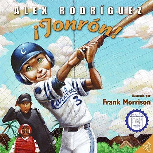 Out of the Ballpark (Spanish Edition): Jonron!