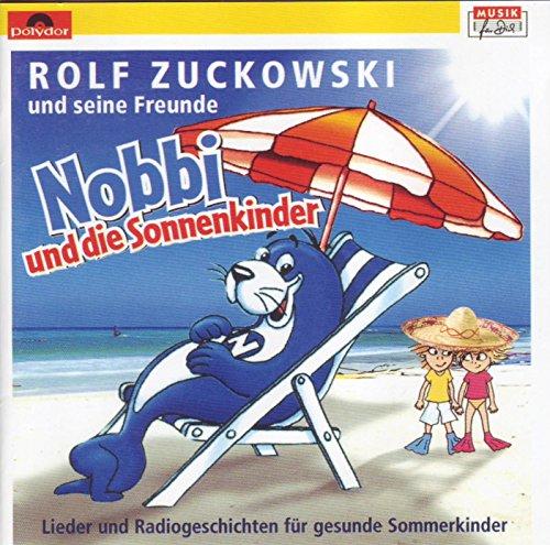 Nobbi und die Sonnenkinder - Lieder und Radiogeschichten für gesunde Sommerkinder