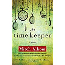 The Time Keeper by Mitch Albom (2013-09-12)