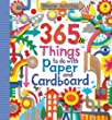 365 Things to Do with Paper and Cardboard (Usborne Activity Books)