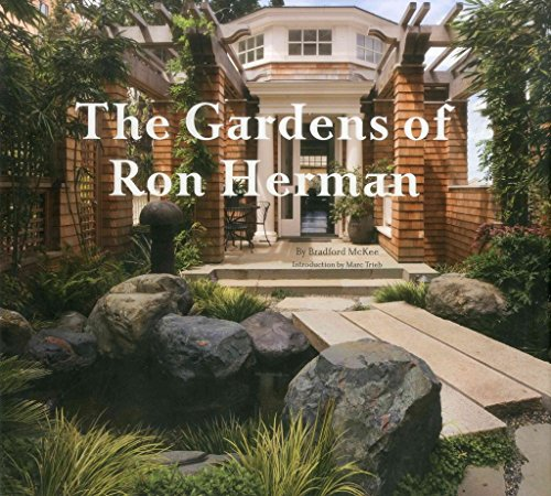 [(The Gardens of Ron Herman)] [By (author) Bradford McKee ] published on (September, 2012)