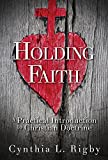 Holding Faith: A Practical Introduction to Christian Doctrine
