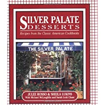 Silver Palate Desserts: Recipes From The Classic American Cookbooks (Running Press Miniature Editions) by Julee Rosso (1995-03-09)
