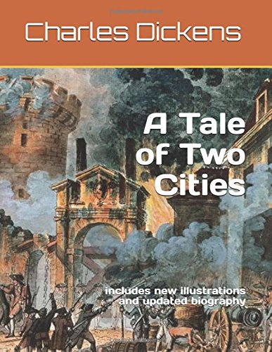 A Tale of Two Cities: includes new illustrations and updated biography