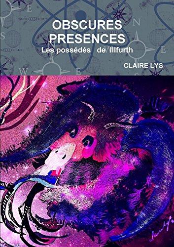 Obscures Presences