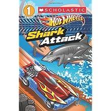 Hot Wheels: Shark Attack (Hot Wheels Reader)