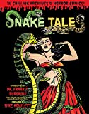 Snake Tales (Chilling Archives of Horror Comics, Band 15)