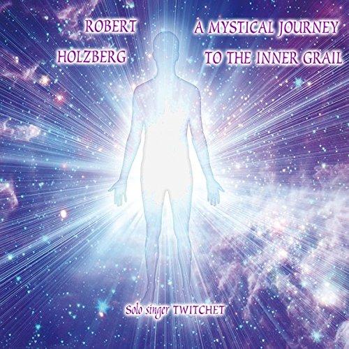 Preisvergleich Produktbild A Mystical Journey to the Inner Grail