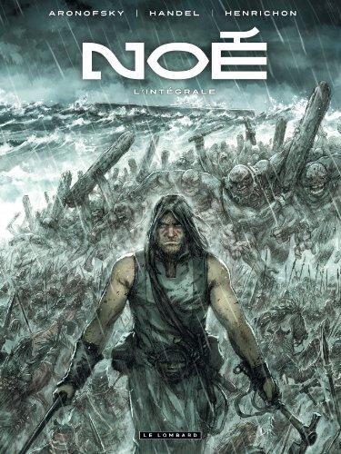 Noé - tome 0 - Intégrale Noé par ARONOFSKY Darren