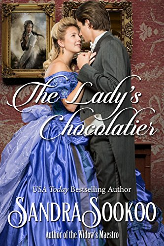 The Lady's Chocolatier: a Victorian-era romance novella