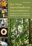 Der Neue Abendländische Schamanismus (Amazon.de)