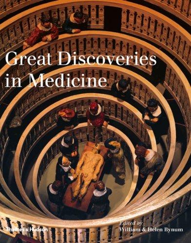 Great Discoveries in Medicine por William Bynum