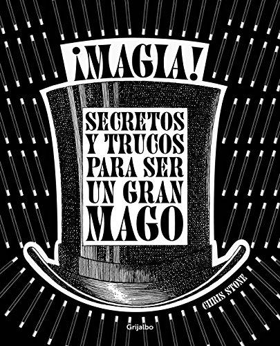 ¡magia!: secretos y trucos para ser un gran mago (ocio y entretenimiento) EPUB Descargar gratis!
