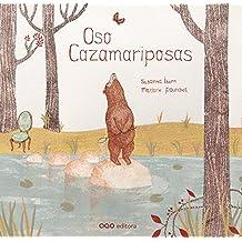 """Oso Cazamariposas (Col.""""O"""" Cuentos Pedir Boca)"""