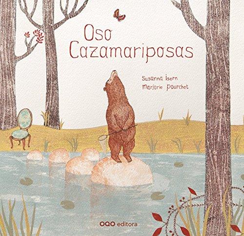 Oso Cazamariposas (colección O) por Susanna Isern Iñigo