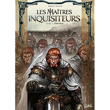 Les Maitres Inquisiteurs T01