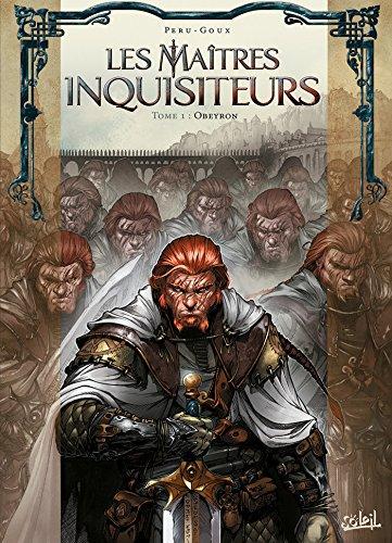 Les Maîtres inquisiteurs T01 : Obeyron