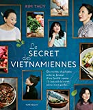 Le secret des vietnamiennes...