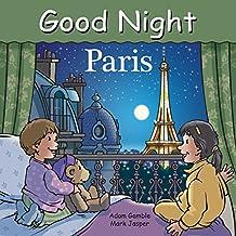 Good Night Paris (Good Night Our World)