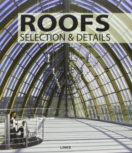 Roofs: Selection and Details
