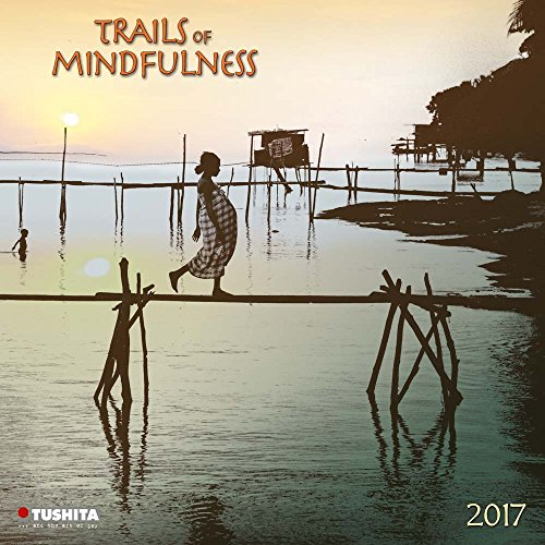 Trails of Mindfulness 2017 (Mindful Editions)