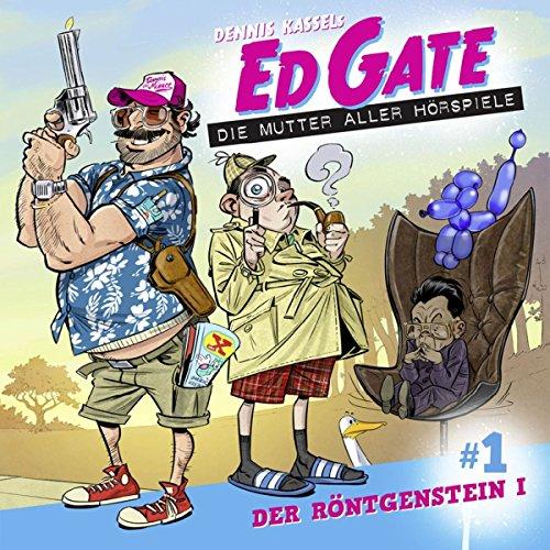Ed Gate (1) Der Röntgenstein (1/2) - Lübbe Audio 2018